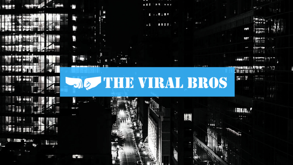 About The Viral Bros